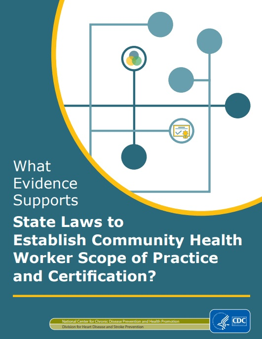 What Evidence Supports State Laws to Establish Community Health Worker Scope of Practice and Certification?
