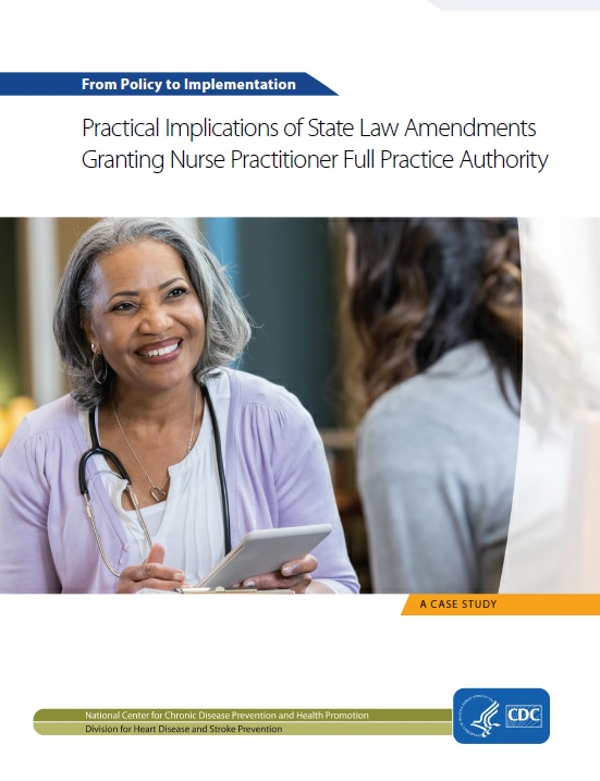 State Law Amendments Granting Nurse Practitioner Full Practice Authority