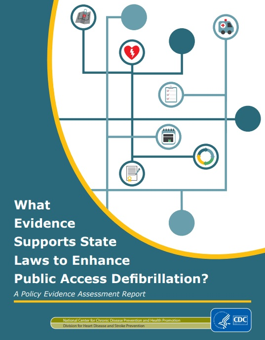 What Evidence Supports State Laws to Enhance Public Access Defibrillation?