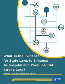 What is the evidence for state laws to enhance in-hospital and post-hospital stroke care?