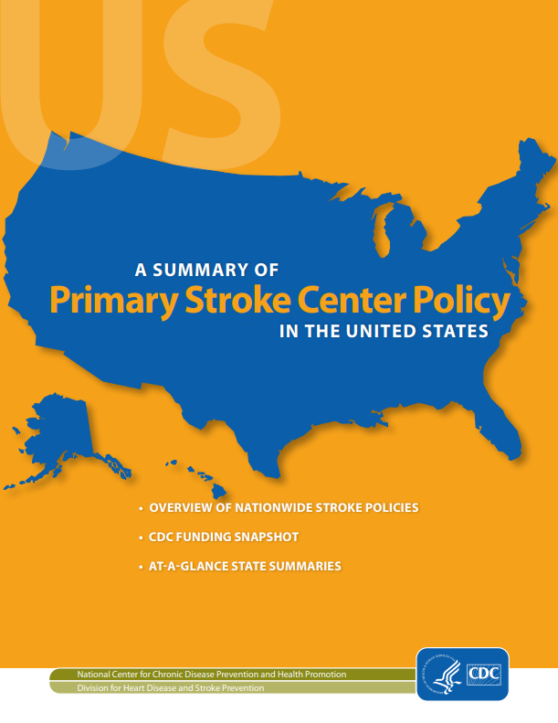 A Summary of Primary Stroke Center Policy in the United States