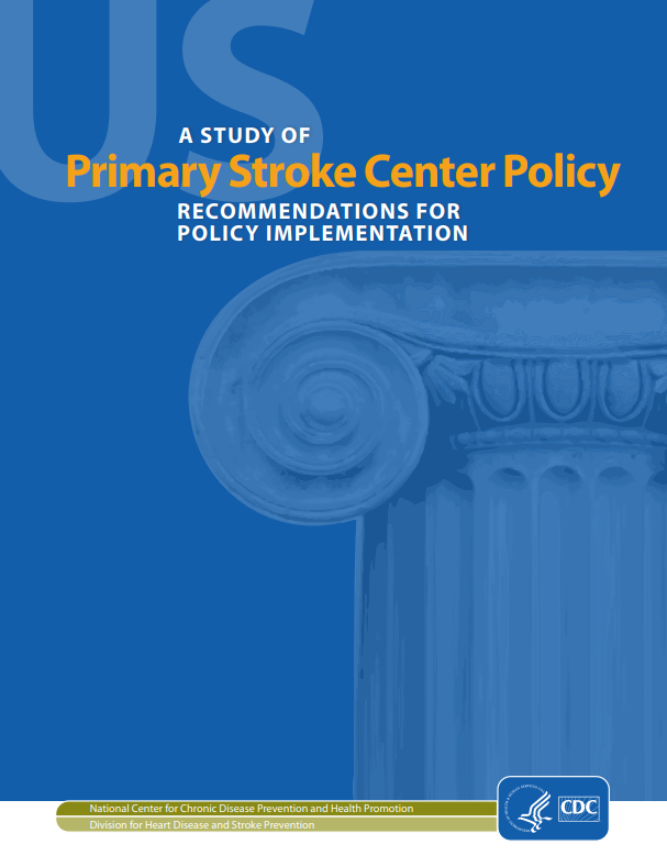 A Study of Primary Stroke Center Policy: Recommendations for Policy Implementation