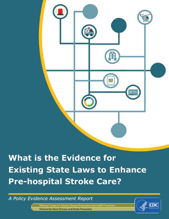 What is the Evidence for Existing State Laws to Enhance Pre-hospital Stroke Care?