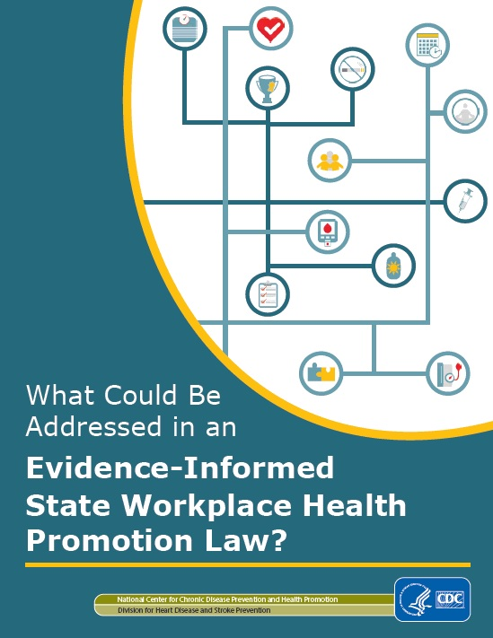 What Could Be Addressed in an Evidence-Informed State Workplace Health Promotion Law?