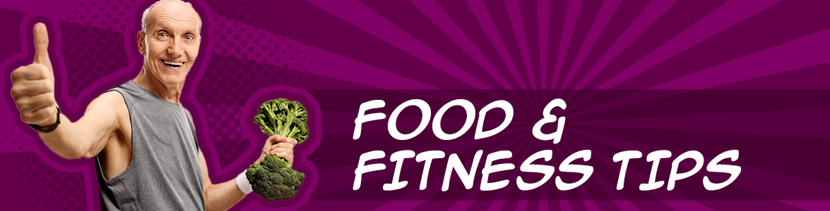 Food and Fitness tips