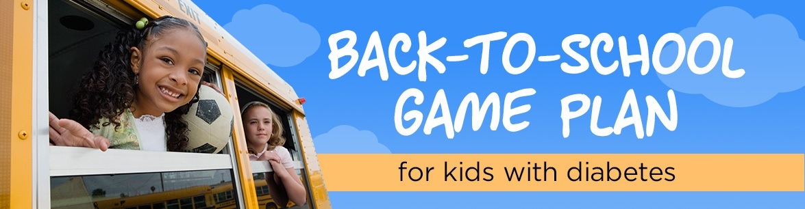 back-to-school game plan for kids with diabetes