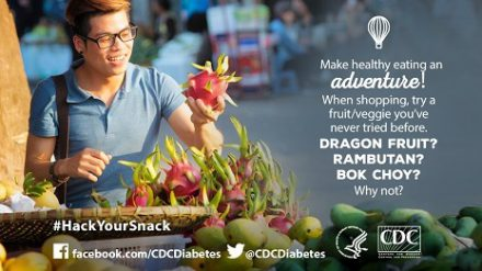 Make healthy eating an adventure! When shopping, try a fruit or veggie you've never tried before. Dragon fruit? Rambutan? Bok choy? Why not?
