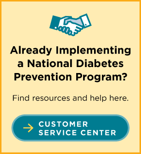 already implementing a national diabetes prevention program. customer service center