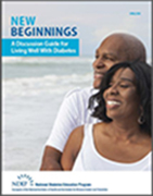 New Beginnings. A discussion guide for living well with diabetes. Image of an African American couple