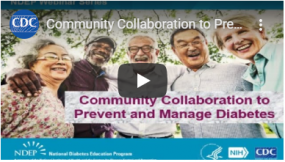 video thumbnail for community collaboration to prevent and manage diabetes