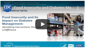 video thumbnail for food insecurity and diabetes