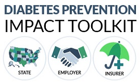 Diabetes Prevention Impact Toolkit. State Employer Insurer