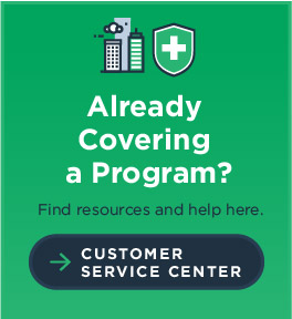 Already Covering a Program? Find resources and help here. Customer Service Center
