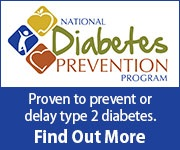 National Diabetes Prevention Program. Proven to prevent or delay type 2 diabetes. Find out more