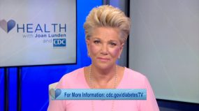 Joan Lunden facing camera with caption, for more information cdc.gov/diabetestv