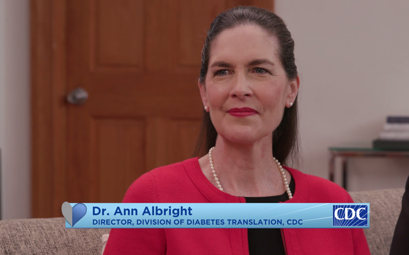 Dr. Ann Albright. Director, Division of Diabetes Translation, CDC