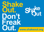 Shake Out. Don't Freak Out. - www.shakeout.org