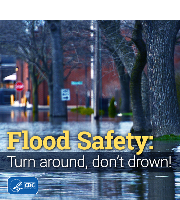 Flood Safety: turn around, don't drown (image shows a flooded street)