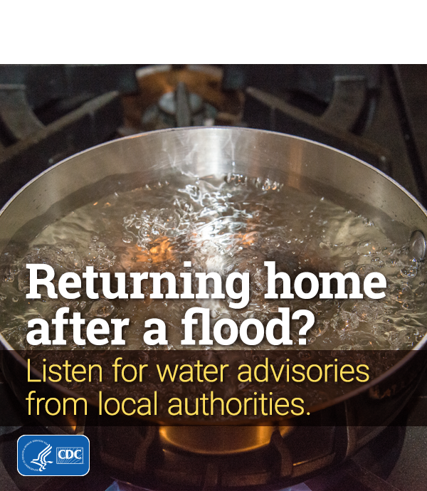 Returning home after a flood? Listen for water advisories from local authorities (image shows water boiling in a pan)