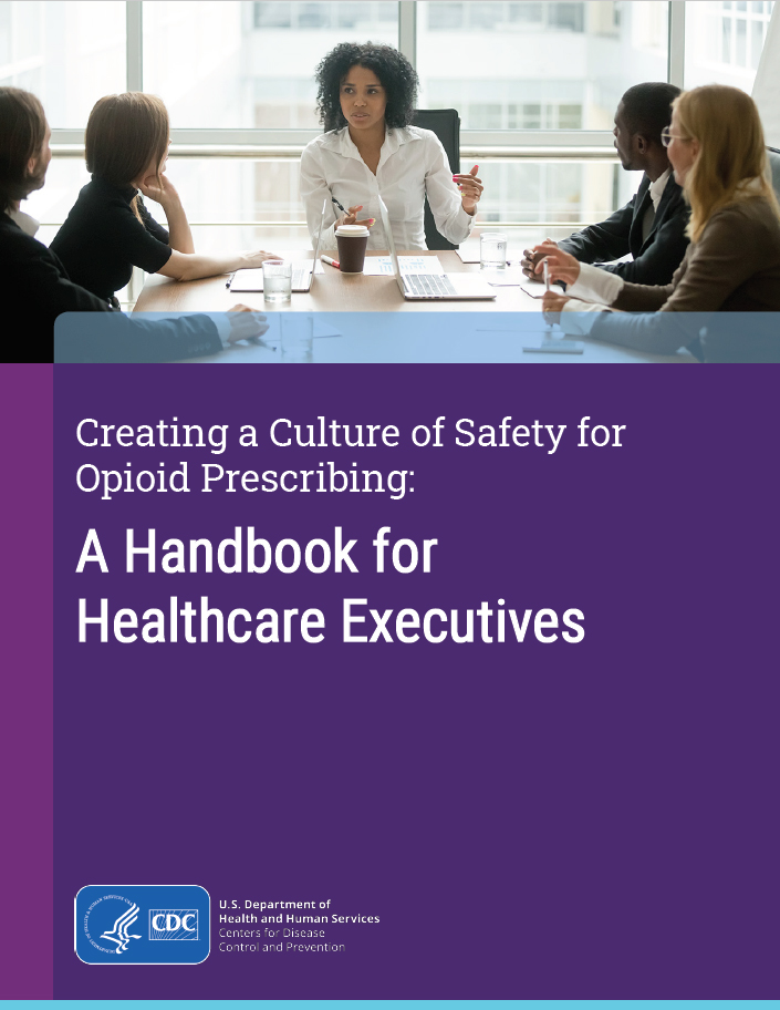 Document cover page for Creating a Culture of Safety for Opioid Prescribing: A Handbook for Healthcare Executives