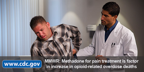 Photo: Patient in pain at doctor's office. www.cdc.gov MMWR: Methadone for pain treatment is factor in increase in opioid-related overdose deaths.