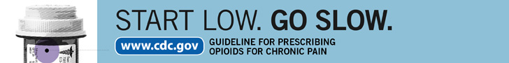 Start low. Go slow. Guideline for Prescribing Opioids for Chronic Pain. www.cdc.gov