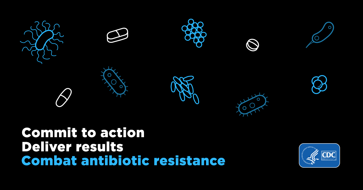 commit to action, deliver results, combat antibiotic resistance