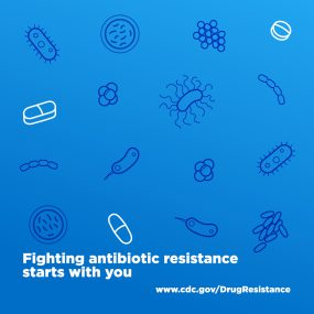 Fighting antibiotic resistance starts with you.
