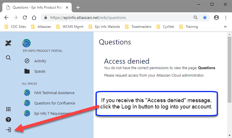 Access denied error indicates to log in by clicking the log in button at the lower left corner.