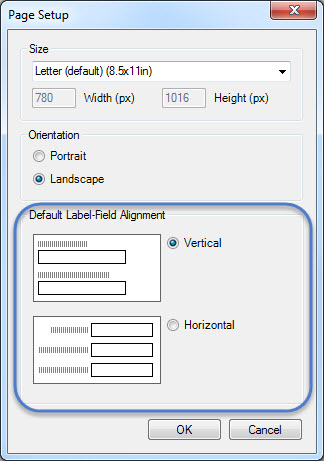 Label field alignment can be either vertical, with the prompt above the field, or horizontal with the prompt to the left of the field.