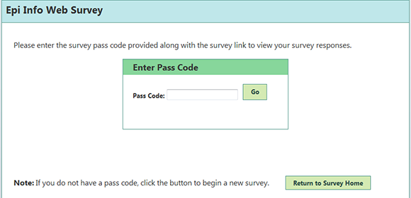 Enter Pass Code to complete survey