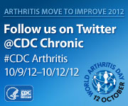 Twitter Badge: Follow up on twitter @CDC Chronic #CDC Arthritis 10/9/12-10/12/12
