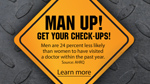Man up! Get your check-ups!