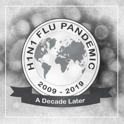 H1N1 Flu Pandemic 2009-2019: A Decade Later