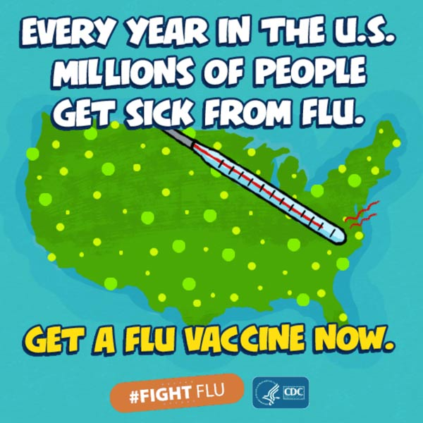 Every year in the U.S. millions of people get sick from flu. Get a vaccine now.
