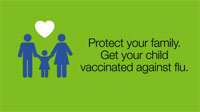 Get your child vaccinated from the flu