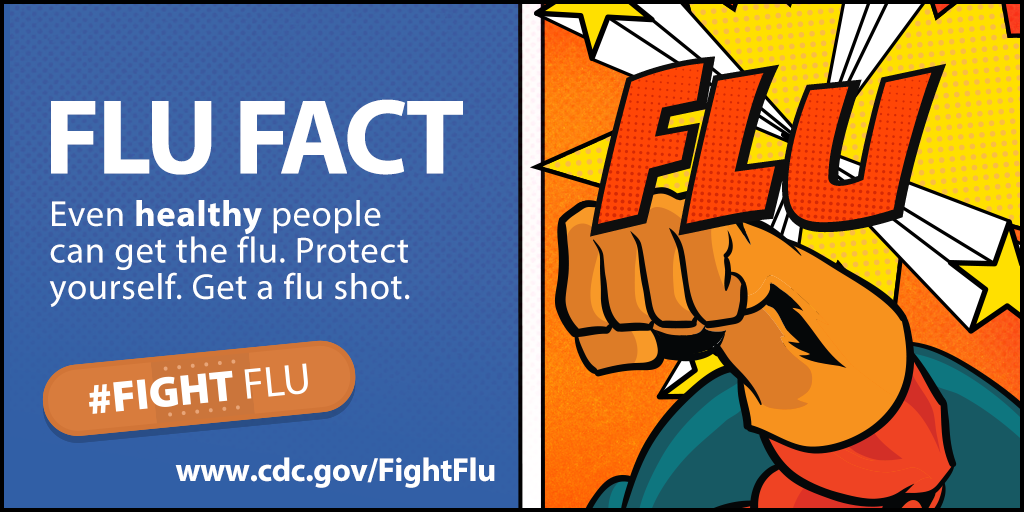 #Fight Flu: Even healthy people can get the flu.