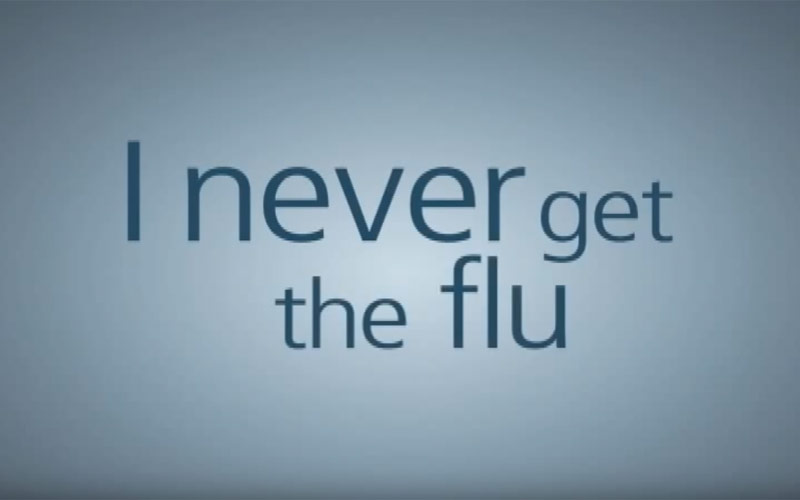 I never get the flu.