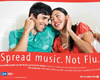 Spread music. Not Flu
