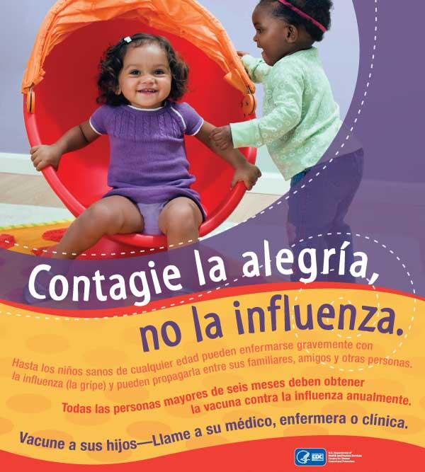 Contagie la Alegría, No la Influenza