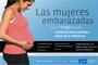 Las mujeres embarazadas corren riesgo de sufrir complicaciones graves a causa de la influenza