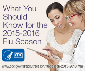 What You Should Know for the 2015-2016 Flu Season