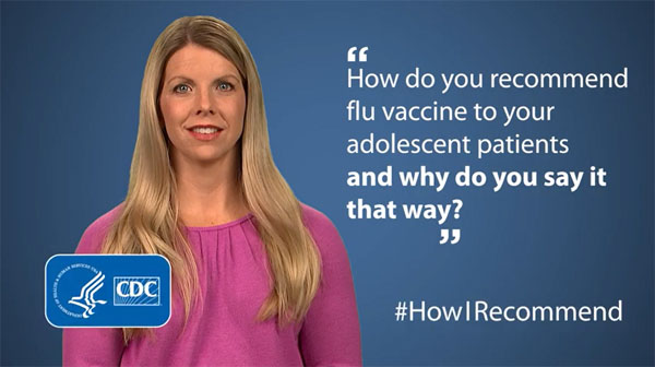 Lacey Eden, NP-C, Describes How She Recommends Flu Vaccine to Adolescent Patients