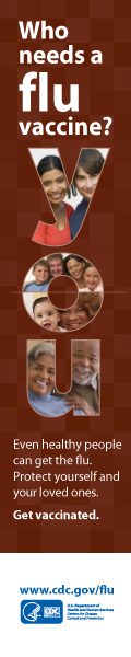 Learn about Who Needs A Flu Vaccine. http://www.cdc.gov/flu/protect/whoshouldvax.htm