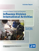 Influenza Division International Activities, 2012 and 2013 Fiscal Years Annual Report