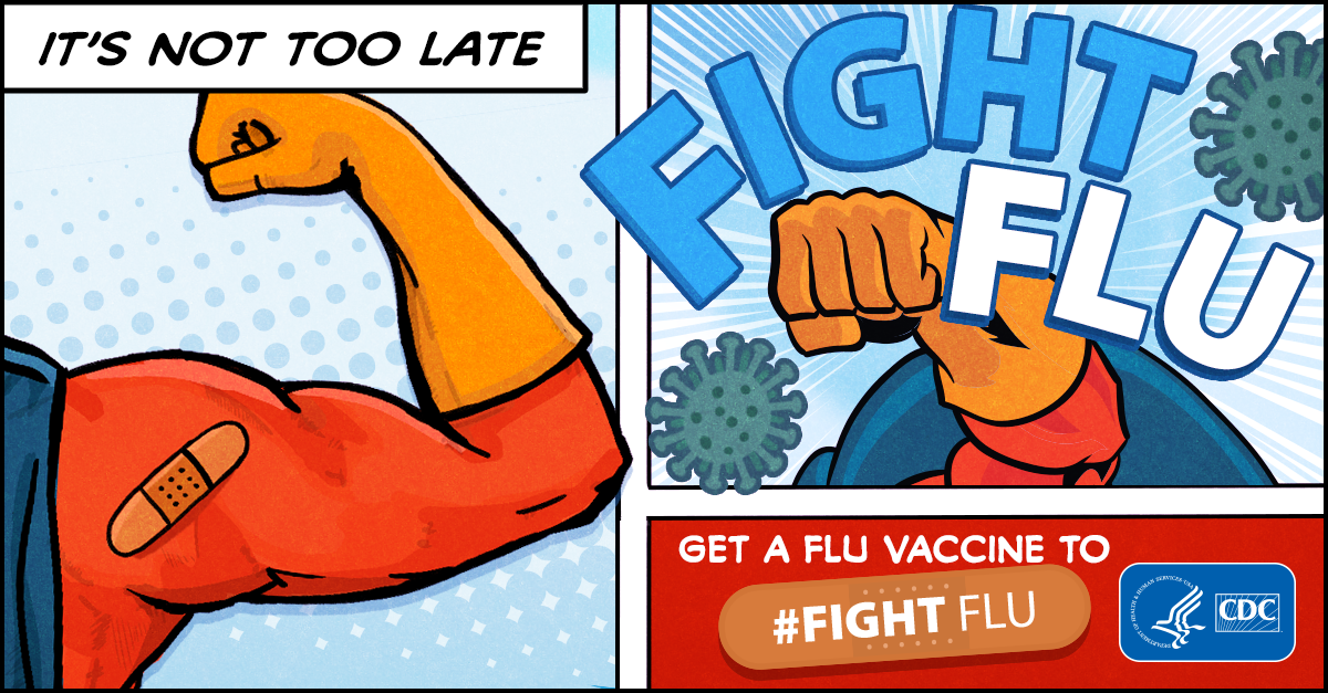 It's not too late. Get a Flu Vaccine to #Fight Flu