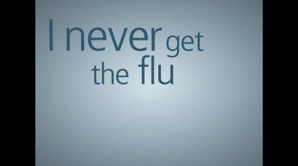 I never get the flu: 60