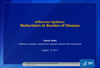 Influenza Updates: Reductions in Burden of Disease - Webinar by Carrie Reed