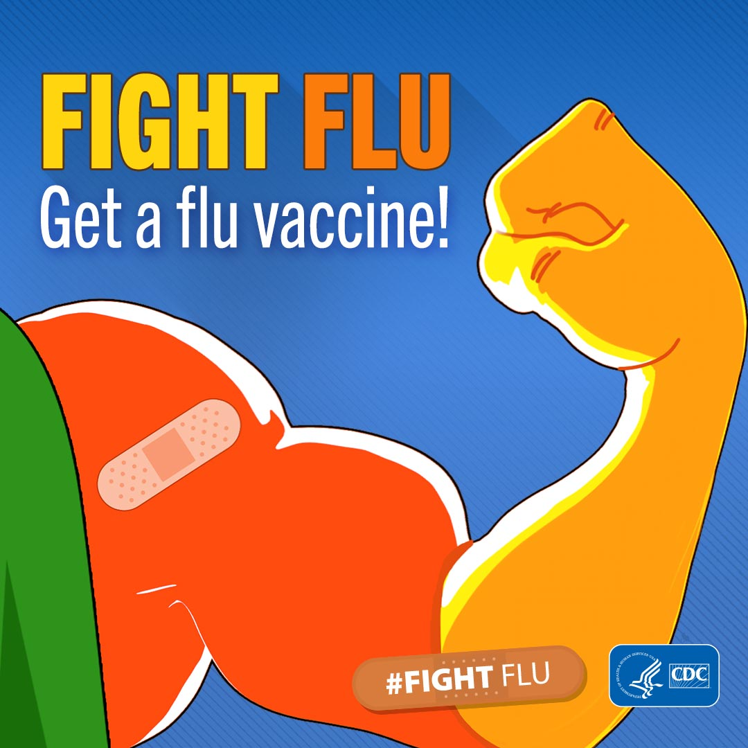 Get A Flu Vaccine. Fight Flu!