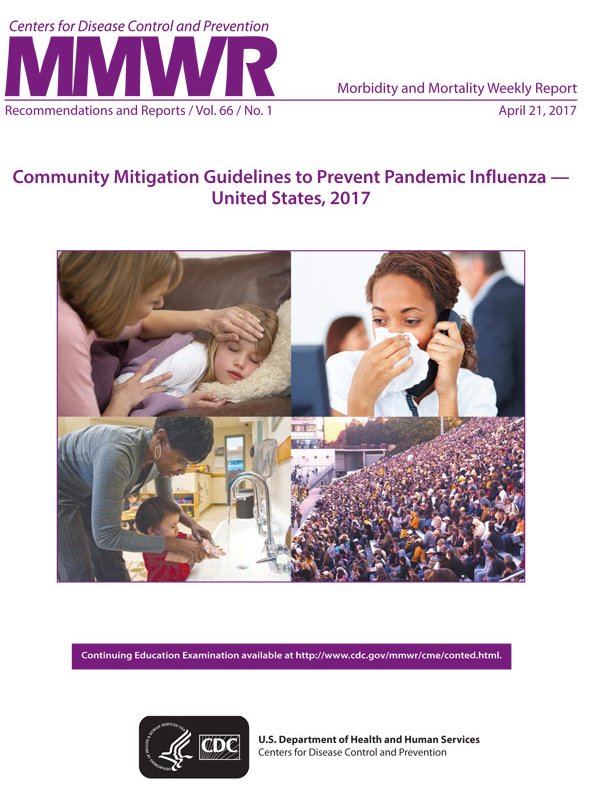 Community Mitigation Guidelines to Prevent Pandemic Influenza